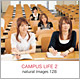 natural images Vol.128 CAMPUS LIFE 2