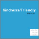 Kindness / Friendry WNT-001