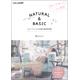NATURAL&BASIC ��l�i�`�������Ȏ�`������f�ޏW