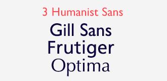 ヒューマニスト・サンセリフ (Humanist Sans-Serif)
