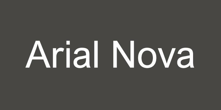 Arial® Nova