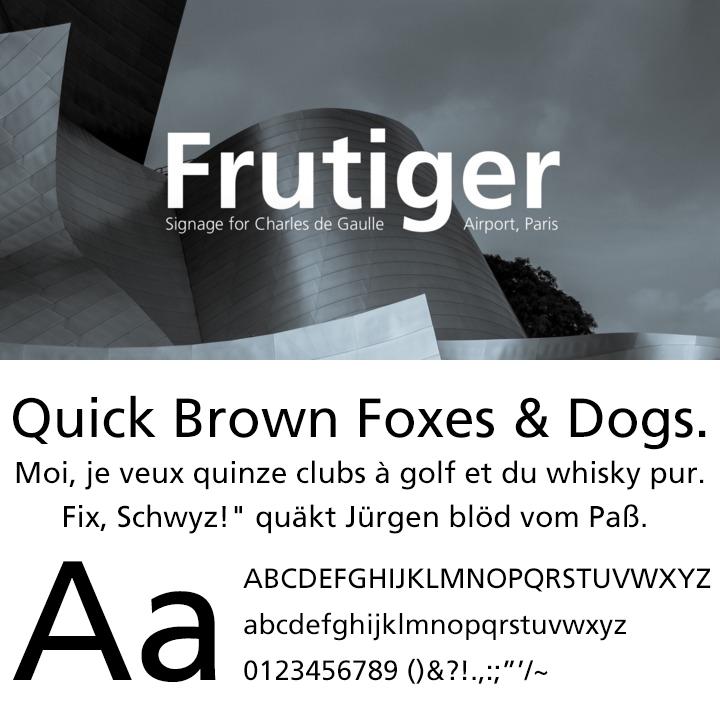 Frutiger®